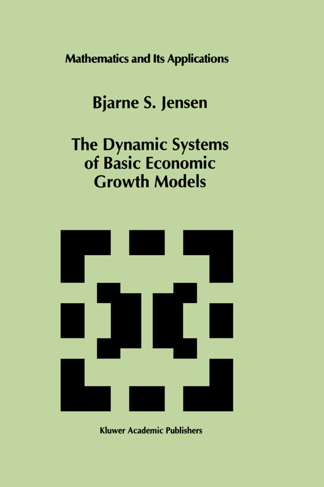 The Dynamic Systems of Basic Economic Growth Models als Buch (gebunden)