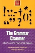 Grammar Crammer: How to Write Perfect Sentences