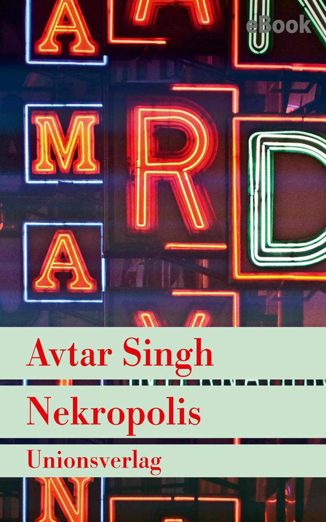 Nekropolis - Kriminalroman aus Delhi als eBook epub