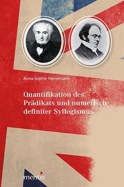 Quantifikation des Prädikats und numerisch definierter Syllogismus als Buch (kartoniert)