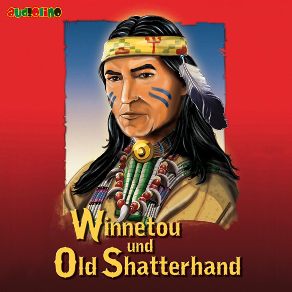 Winnetou und Old Shatterhand als Hörbuch Download