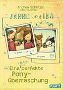 Janne und Ida - Eine (fast) perfekte Ponyüberraschung