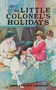 The Little Colonel's Holidays
