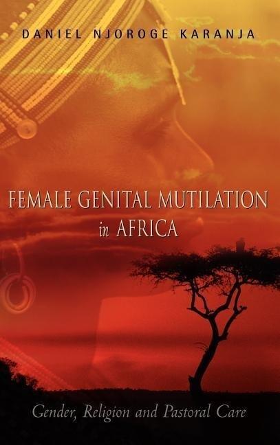 Female Genital Mutilation in Africa als Buch (gebunden)