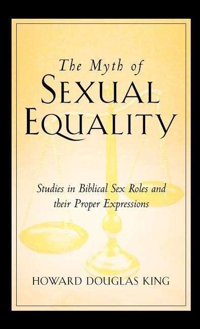The Myth of Sexual Equality als Buch (gebunden)