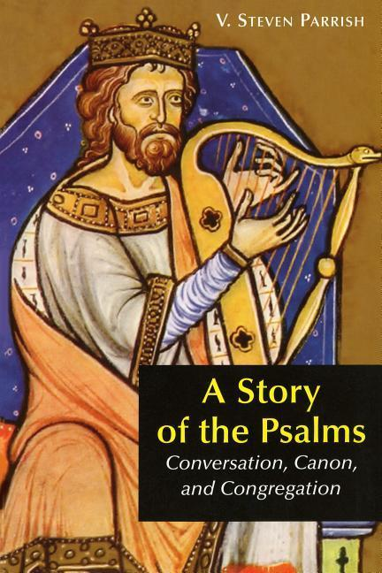 A Story of the Psalms als Taschenbuch