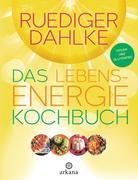Das Lebensenergie-Kochbuch