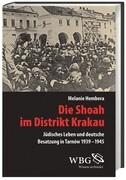 Die Shoah im Distrikt Krakau