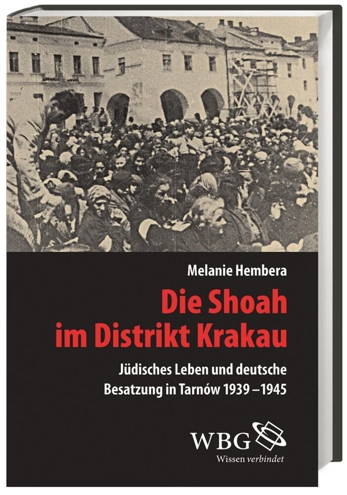 Die Shoah im Distrikt Krakau als Buch (gebunden)