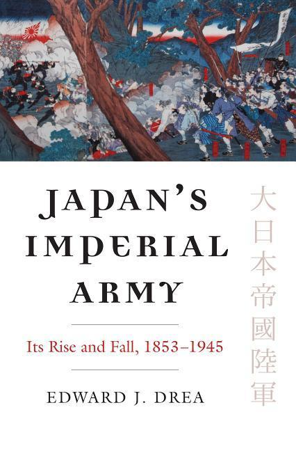 Japan's Imperial Army: Its Rise and Fall als Taschenbuch