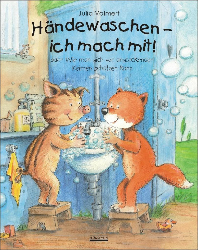 Händewaschen - ich mach mit oder Wie man sich vor ansteckenden Keimen schützen kann als Buch (gebunden)