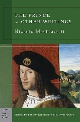 The Prince and Other Writings (Barnes & Noble Classics Series) als Taschenbuch