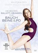 Mary Helen Bowers - Die besten Ballett-Übungen für Bauch, Beine, Po