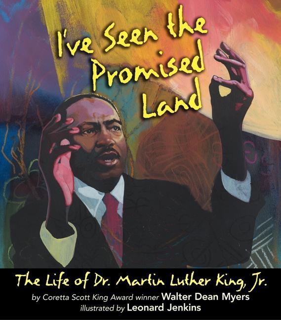 I've Seen the Promised Land: The Life of Dr. Martin Luther King, Jr. als Buch (gebunden)