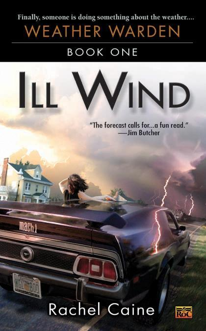 Ill Wind: Book One of the Weather Warden als Taschenbuch