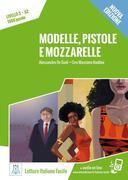 Modelle, pistole e mozzarelle - Nuova Edizione