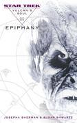 Vulcan's Soul #3: Epiphany, Volume 3