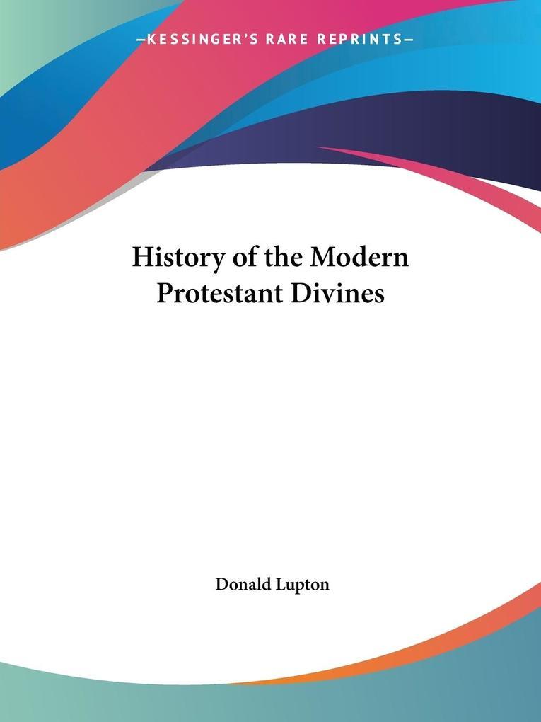 History of the Modern Protestant Divines als Taschenbuch