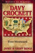 Davy Crockett: Ever Westward