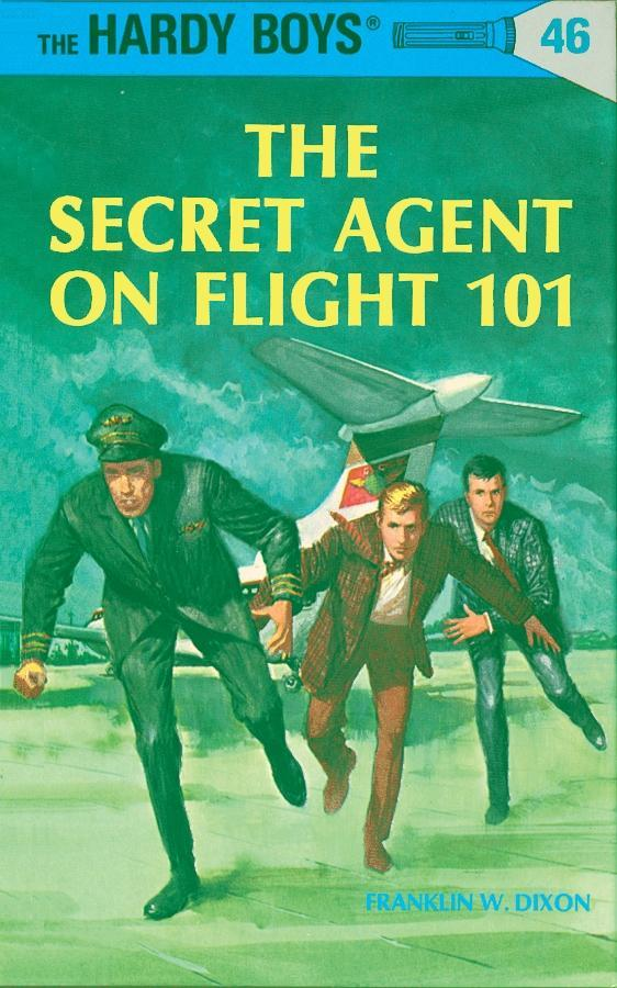Hardy Boys 46: The Secret Agent on Flight 101 als eBook epub