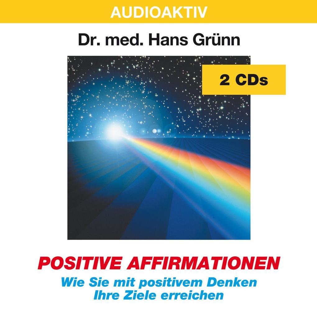 Positive Affirmationen. 2 CDs als Hörbuch CD