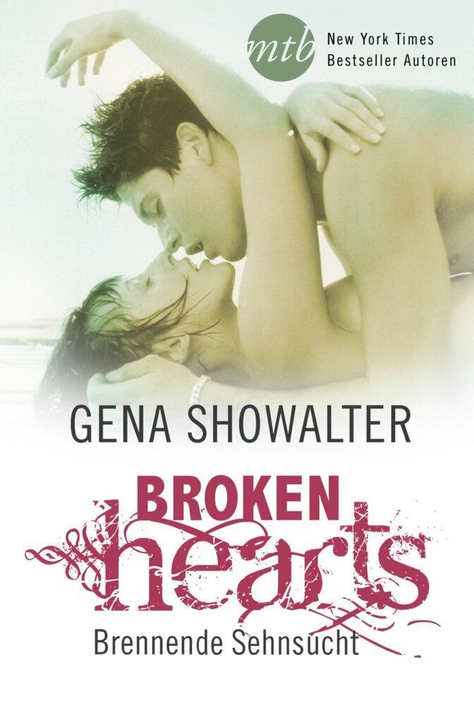 Broken Hearts - Brennende Sehnsucht als Taschenbuch