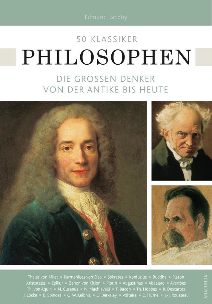 50 Klassiker Philosophen. Die großen Denker von der Antike bis heute als Buch (kartoniert)