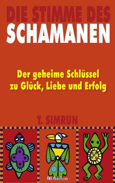Die Stimme des Schamanen als Buch (kartoniert)