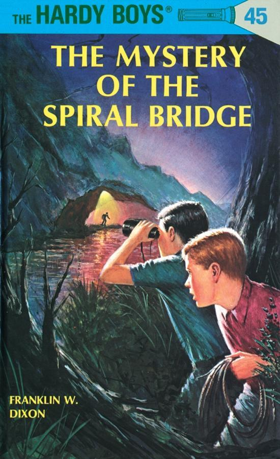Hardy Boys 45: The Mystery of the Spiral Bridge als eBook epub