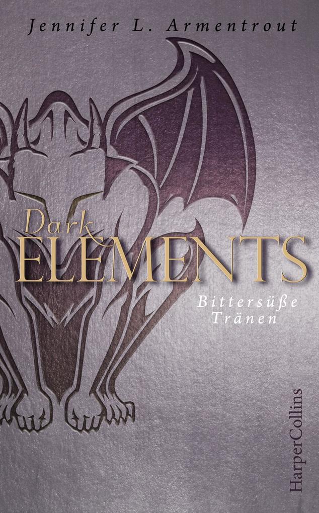Dark Elements - Bittersüße Tränen als eBook epub