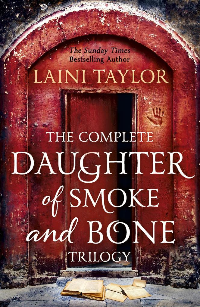 The Complete Daughter of Smoke and Bone Trilogy als eBook epub