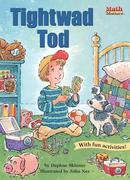 Tightwad Tod: Using Money