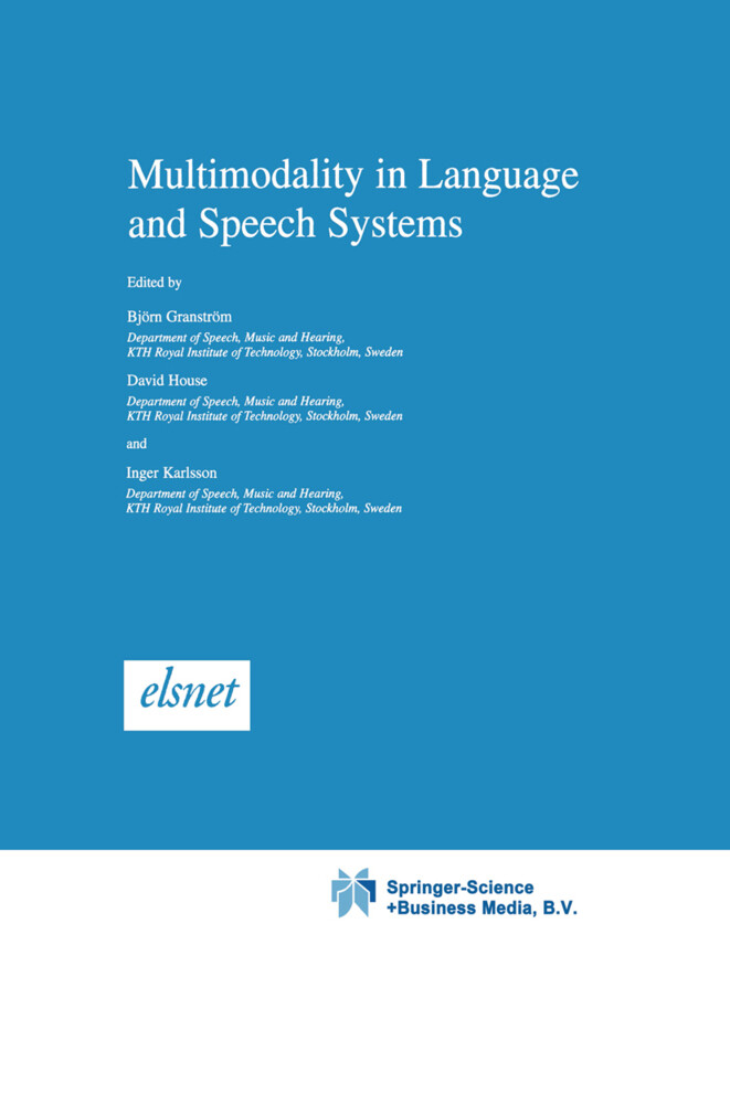 Multimodality in Language and Speech Systems als Buch (gebunden)