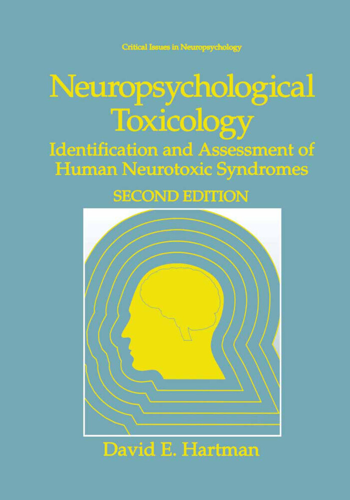 Neuropsychological Toxicology: Identification and Assessment of Human Neurotoxic Syndromes als Buch (gebunden)