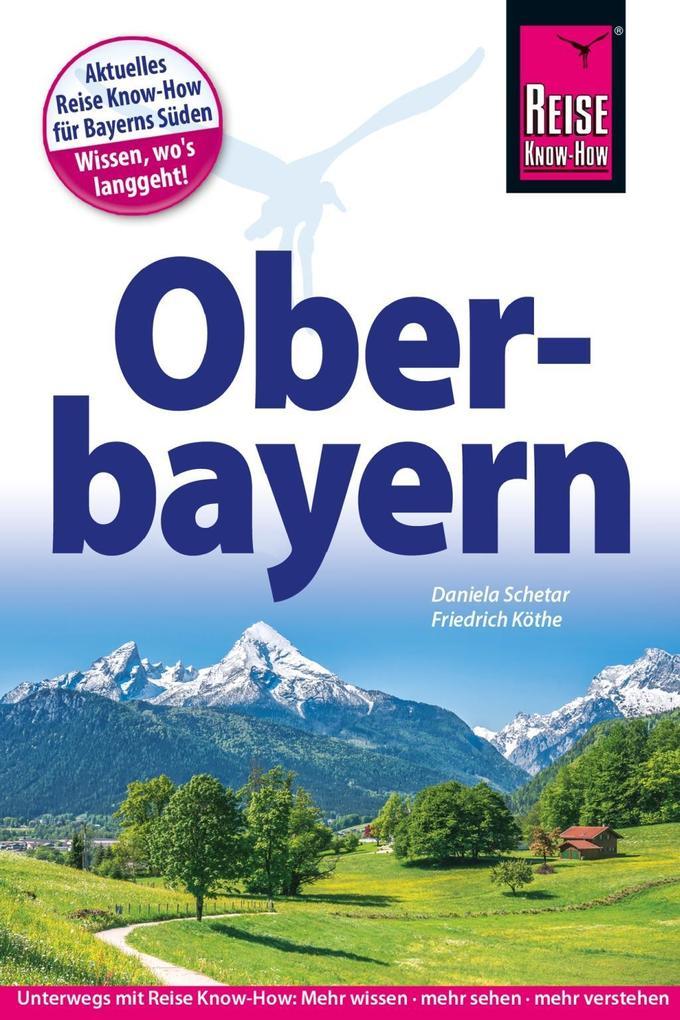 Reise Know-How Reiseführer Oberbayern als Mängelexemplar