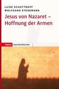 Jesus von Nazaret - Hoffnung der Armen