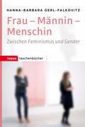 Frau - Mannin - Menschin