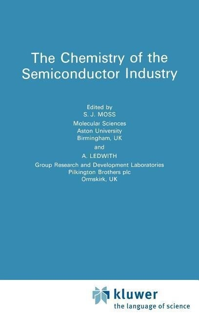Chemistry of the Semiconductor Industry als Buch (gebunden)