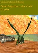 Feuerflügelhorn der erste Drache