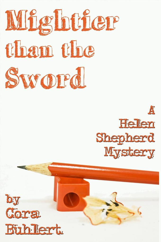 Mightier than the Sword (Helen Shepherd Mysteries, #9) als eBook epub