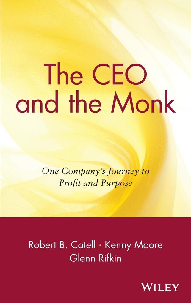 The CEO and the Monk als Buch (gebunden)