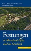 Festungen in Rheinland-Pfalz und im Saarland