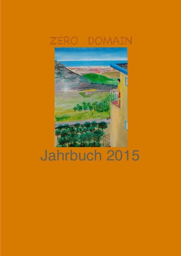 Zero-Domain Jahrbuch / Zero-Domain Jahrbuch 2015 als Buch (kartoniert)
