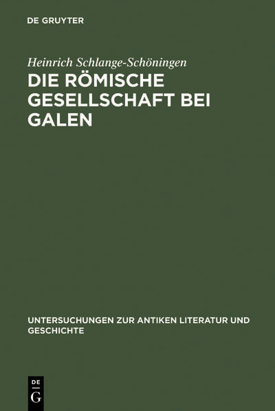Die römische Gesellschaft bei Galen als Buch (gebunden)