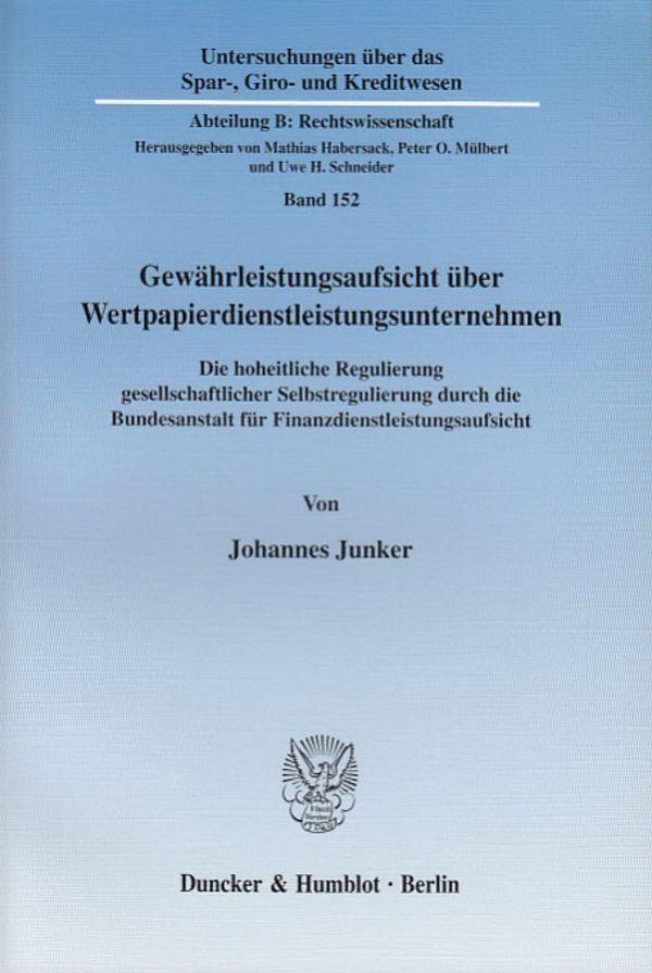 Gewährleistungsaufsicht über Wertpapierdienstleistungsunternehmen. als Buch (kartoniert)