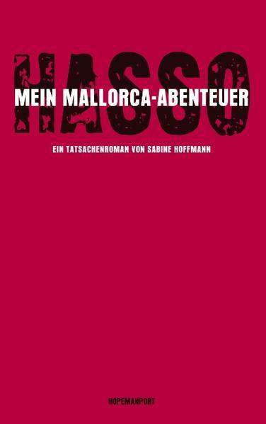 Hasso - Mein Mallorcaabenteuer als Buch (gebunden)
