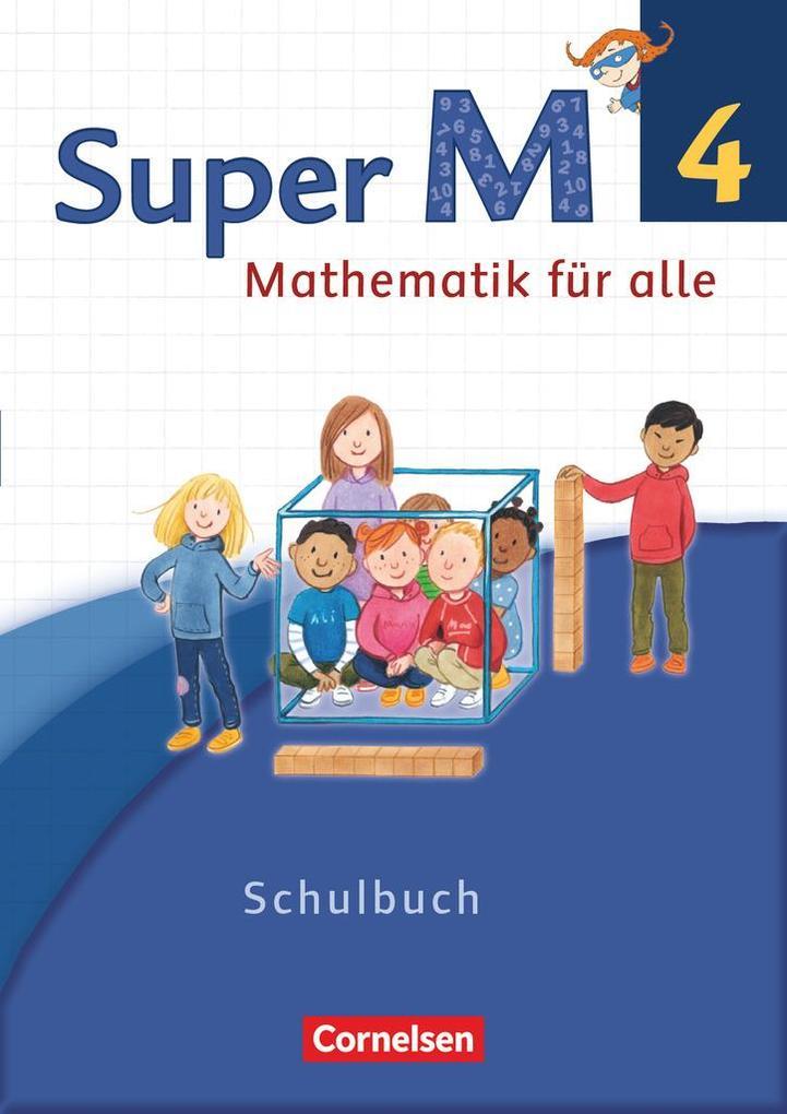 Super M 4. Schuljahr - Westliche Bundesländer - Schülerbuch mit Kartonbeilagen als Buch (kartoniert)