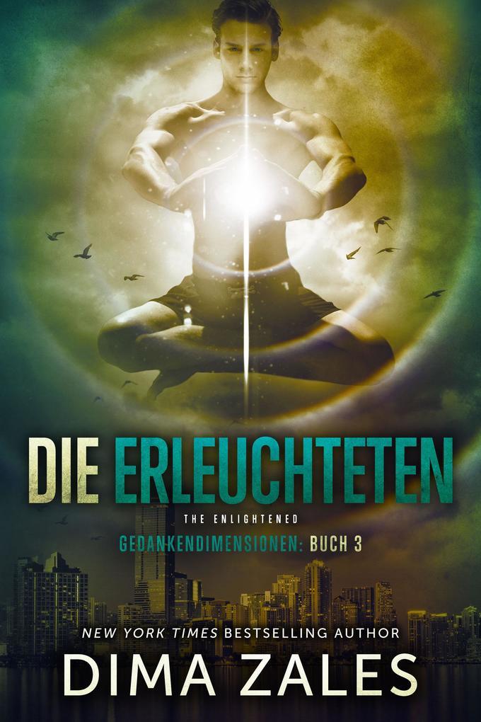 Die Erleuchteten - The Enlightened als eBook