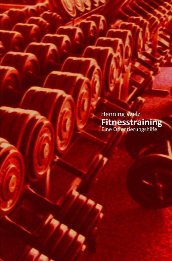 Fitnesstraining - Eine Orientierungshilfe als Buch (kartoniert)