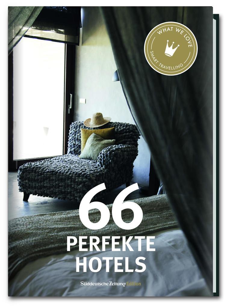 66 Perfekte Hotels als Buch (gebunden)